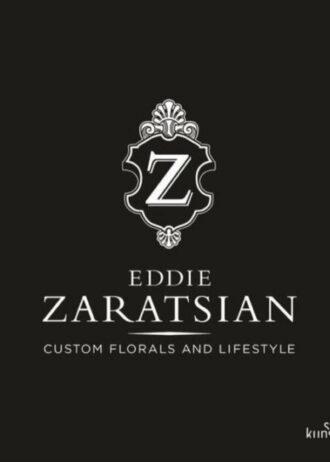 Eddie Zaratsian. Custom Florals and Lifestyle.