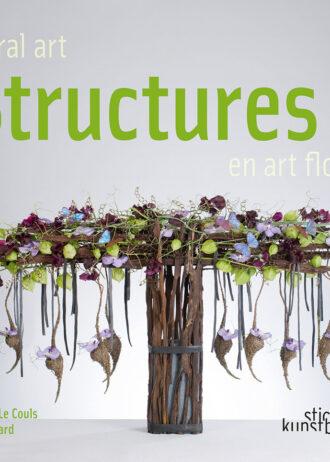 Floral Art Structures 2 – Structures en Art Floral 2